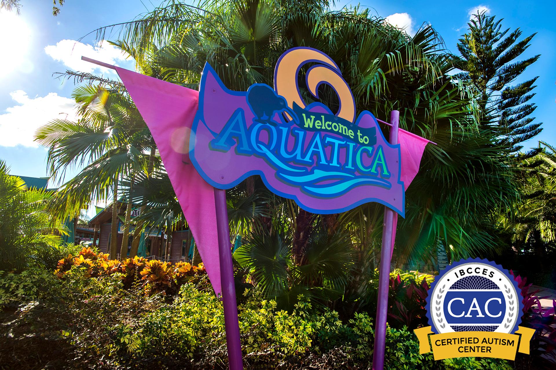 Aquatica Orlando - Certified Autism Center; Courtesy of SeaWorld Orlando Resort