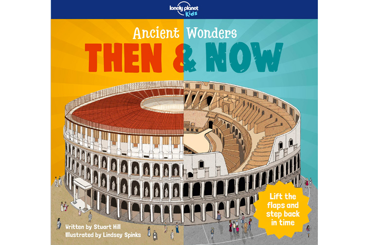 Ancient Wonders - Then & Now (Lonely Planet Kids); Courtesy of Amazon