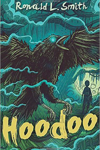 Hoodoo by Ronald L. Smith ; Courtesy of Amazon
