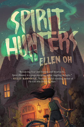 Spirit Hunters by Ellen Oh ; Courtesy of Amazon