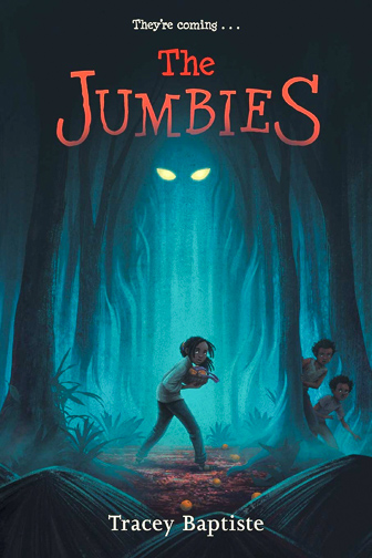 The Jumbies by Tracey Baptise ; Courtesy of Amazon