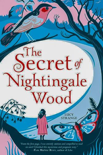 The Secret of Nightingale Woodby Lucy Strange ; Courtesy of Amazon