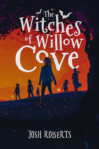 The Witches of Willow Cove by Josh Roberts ; Courtesy of Amazon