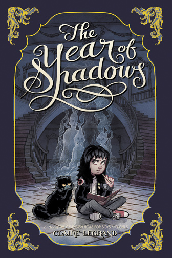 The Year of Shadows by Claire Legrand ; Courtesy of Amazon